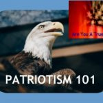 What True Patriotism Is and Its Counterpart