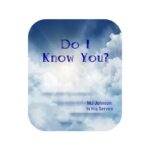 Do I Know You?